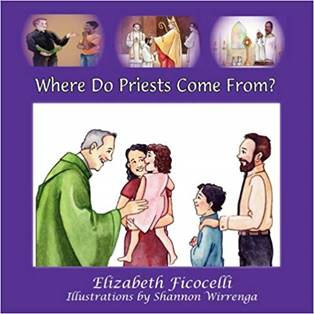 Book Cover for Where Do Priests Come From Children's Book.