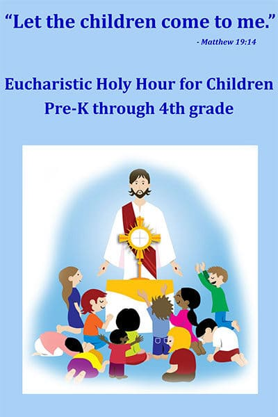 Eucharistic Holy Hour for Children