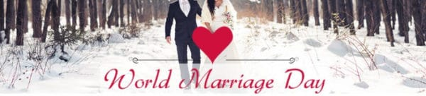 Married Couple on a snowy background with text that reads World Marriage Day.