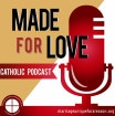 Made for Love podcast logo.